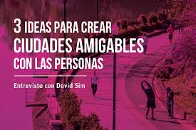 video david sim ciudad amigable